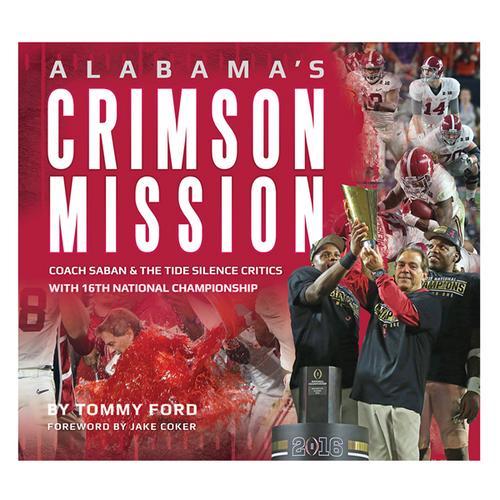 Alabama's Crimson Mission