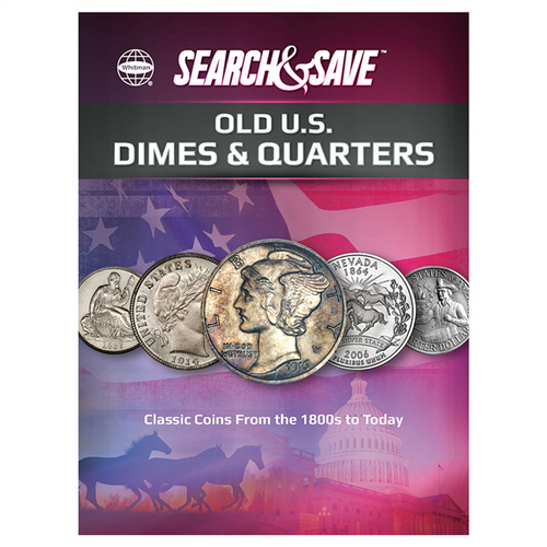 Search & Save: Old U.S. Dimes and Quarters – Classic Coins from the 1800s to Today