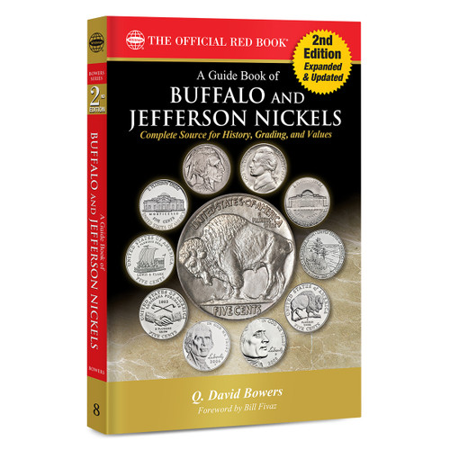 A Guide Book of Buffalo and Jefferson Nickels, 2nd Edition