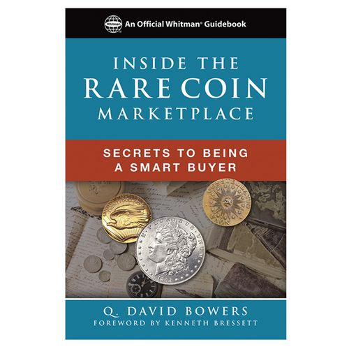 Inside the Rare Coin Market: Secrets to Being a Smart Buyer