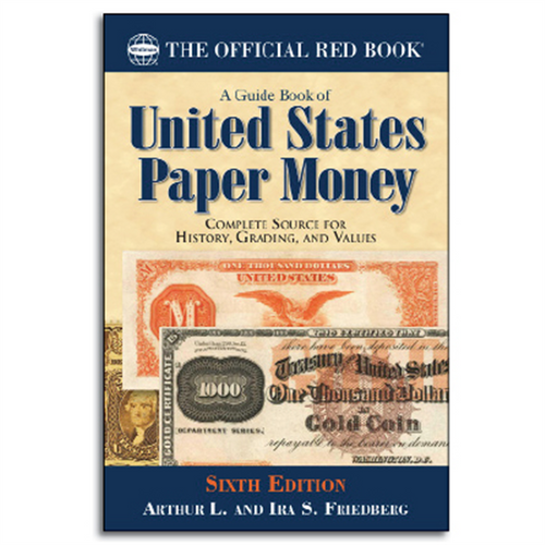 A Guide Book of United States Paper Money 6th Edition