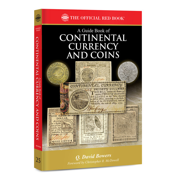 A Guide Book of Continental Currency and Coins