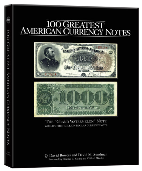 100 Greatest American Currency Notes
