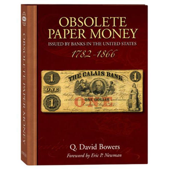 Obsolete Paper Money 1782 - 1866