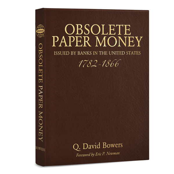 Obsolete Paper Money 1782 - 1866 Leather Edition