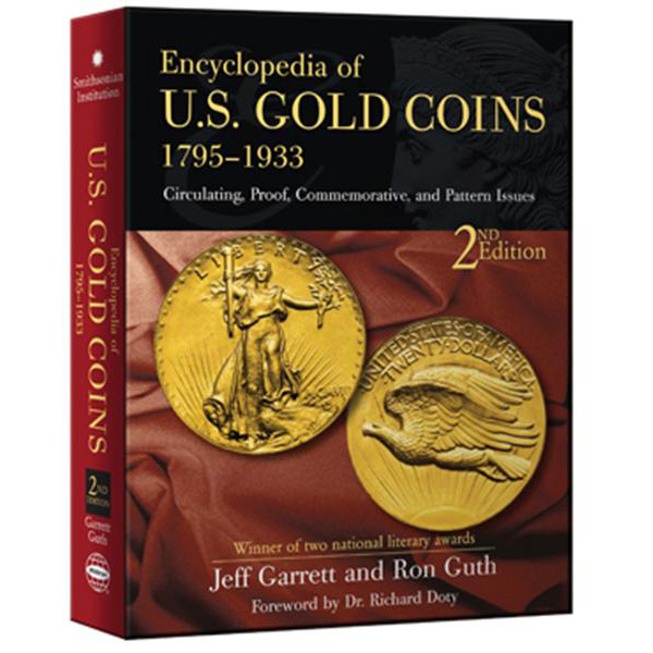 Encyclopedia of U.S. Gold Coins 1795-1933, 2nd Edition