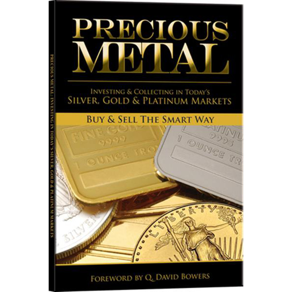 Precious Metal: Buy & Sell The Smart Way