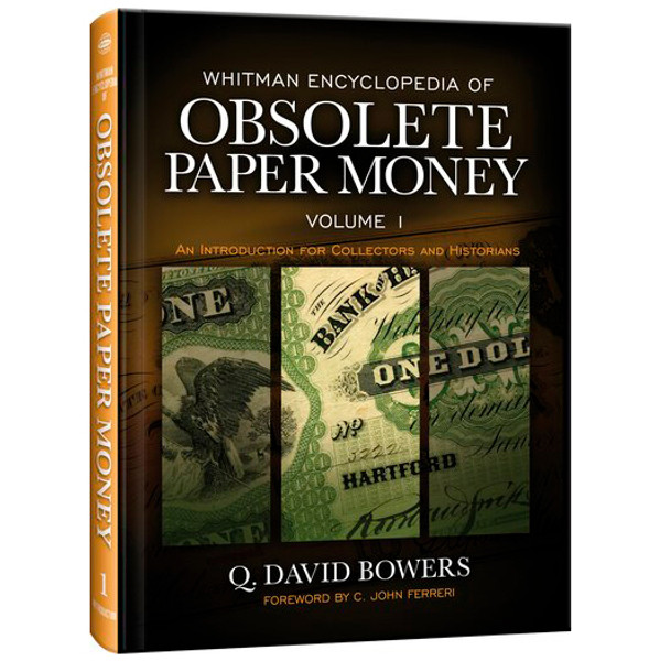 Whitman Encyclopedia of Obsolete Paper Money, Volume 1