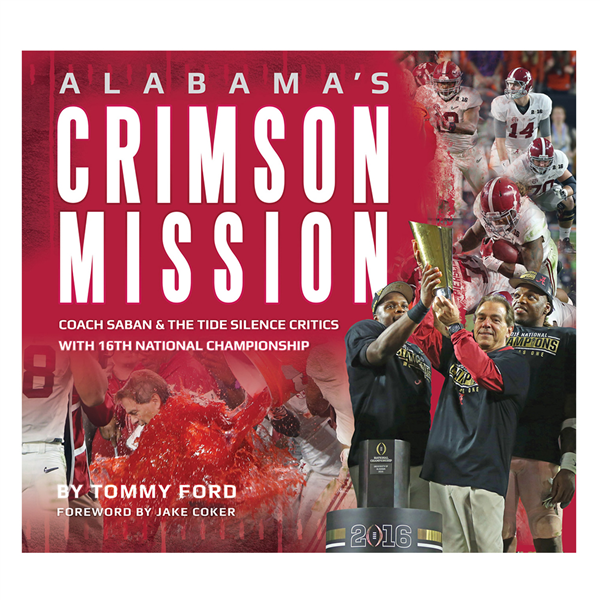 Alabama's Crimson Mission