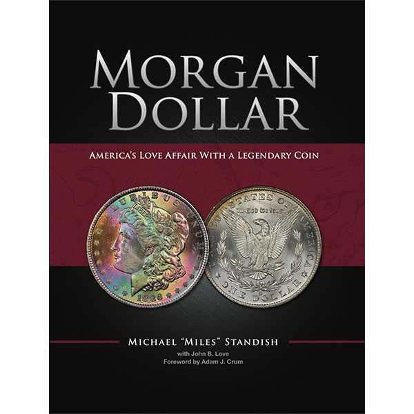 "Morgan Dollar ""Miles Standish Presents"""