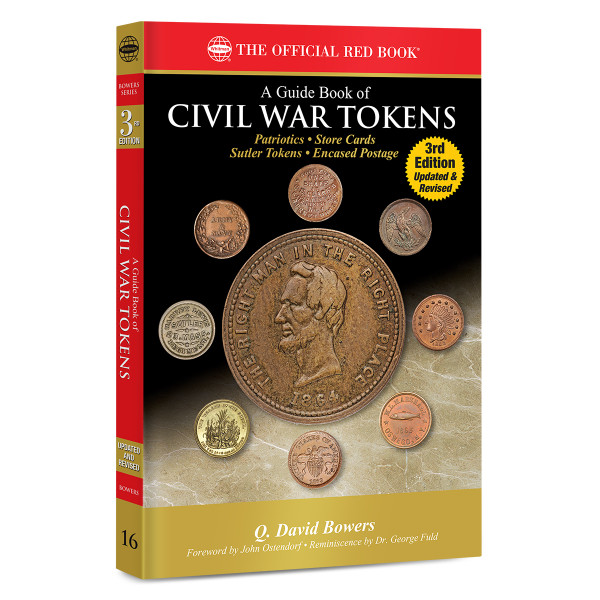 A Guide Book of Civil War Tokens 3rd Edition