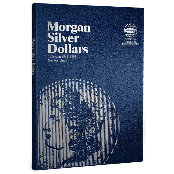 Morgan Silver Dollar Folder Number Three - Starting 1891-1897