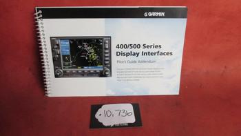 Garmin 400/500 Series Display Interfaces Pilot's Guide Addendum PN 190-00140-10