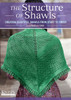 The Structure of Shawls with  Angela Tong DVD