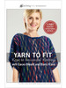 Yarn to Fit Keys to Successful Knitting with Laura Bryant and Barry Klein DVD