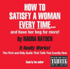 How to Satisfy a Woman Every Time Naura Hayden Audiobook Explicit