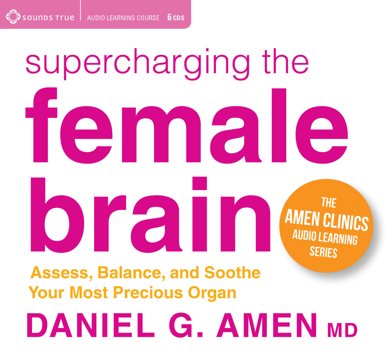 Supercharging the Female Brain - by Daniel G  Amen MD Audiobook