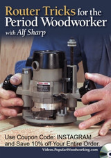 Router Tricks for the Period Woodworker with Alf Sharp - DVD