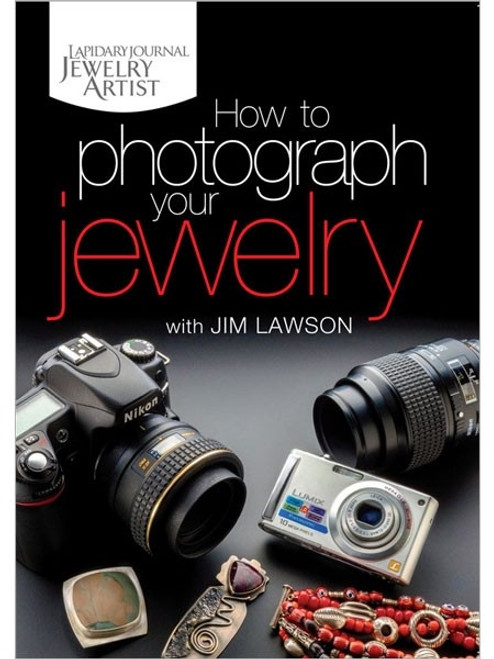 How To Photograph Your Jewelry with Jim Lawson DVD