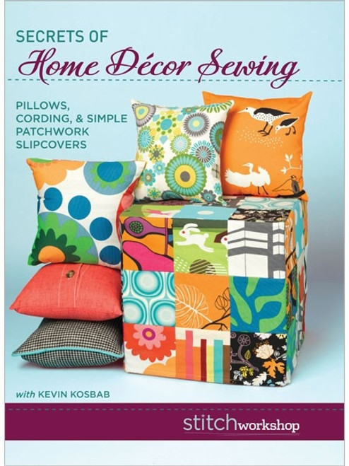 Secrets of Home Decor Sewing with Kevin Kosbab DVD