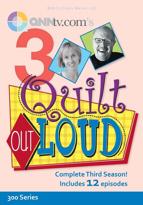 Quilt Out Loud with  Mark Lipinski and Jodie Davis - Complete Third Season 12 Episodes - DVD (634077000771)