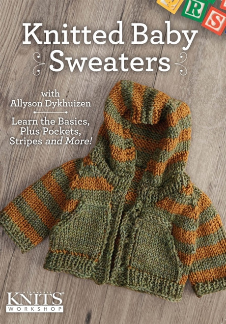 Knitted Baby Sweaters with Allyson Dykhuizen DVD