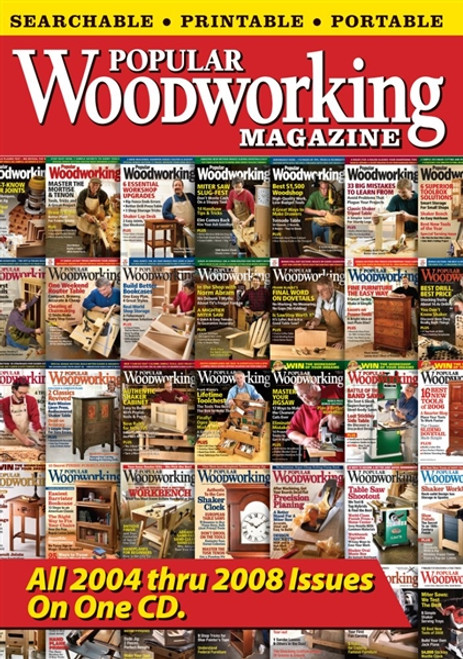 Popular Woodworking Magazine All 2004-2008 Issues on One CD