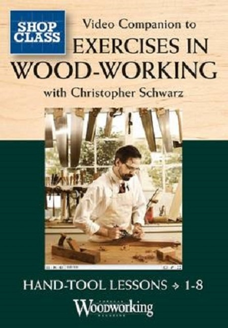 Video Companion to Exercises in Woodworking with Christopher Schwarz DVD