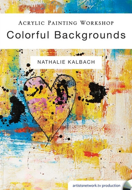 Acrylic Painting Workshop - Colorful Backgrounds with Nathalie Kalbach DVD