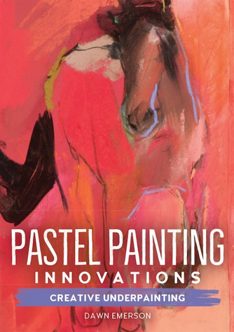 Creative Underpainting with Dawn Emerson DVD