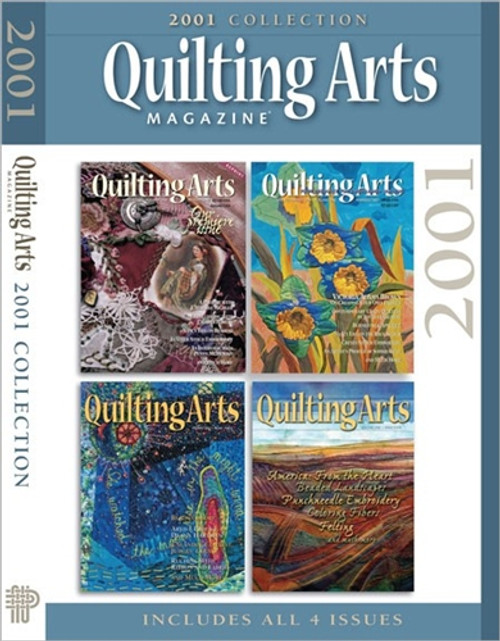 Quilting Arts Magazine 2001 Collection CD 4 Issues