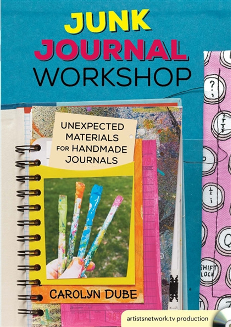 Junk Journal Workshop - Unexpected Materials for Handmade Journals with Carolyn Dube DVD