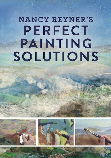 Nancy Reyner's Perfect Painting Solutions DVD