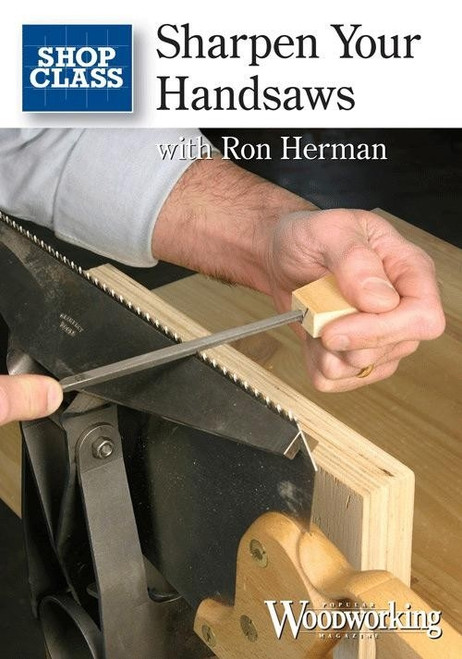 Sharpen Your Handsaws with Ron Herman DVD