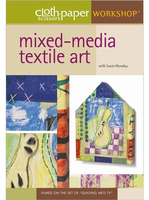 Mixed-Media Textile Art with Susie Monday DVD