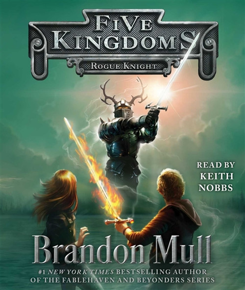 Rogue Knight - Five Kingdoms by Brandon Mull Audiobook
