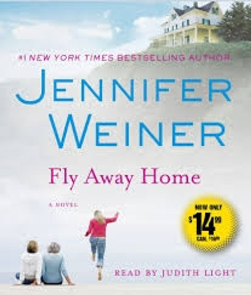 Fly Away Home - by Jennifer Weiner Audiobook