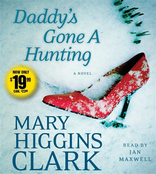Daddy's Gone A Hunting by Mary Higgins Clark Audiobook