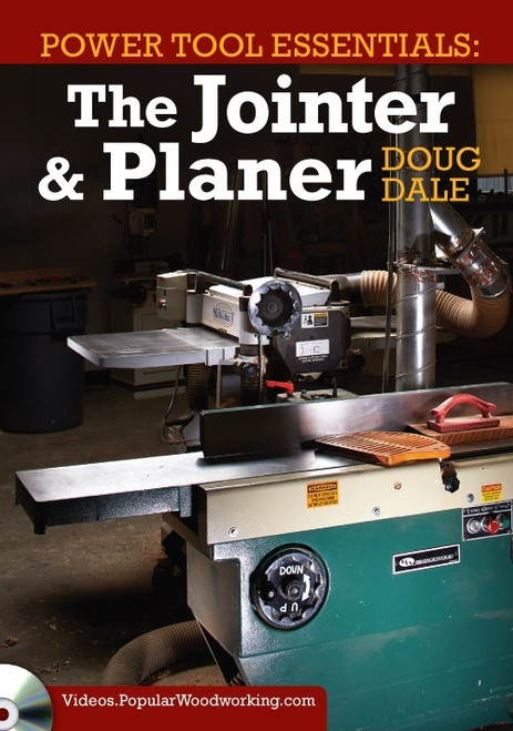 Power Tool Essentials - The Jointer & Planer with Doug Dale DVD