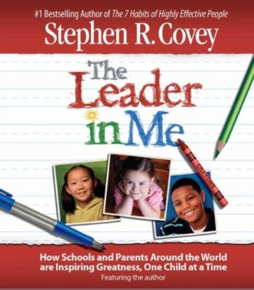 The Leader in Me by Stephen R. Covey Audiobook