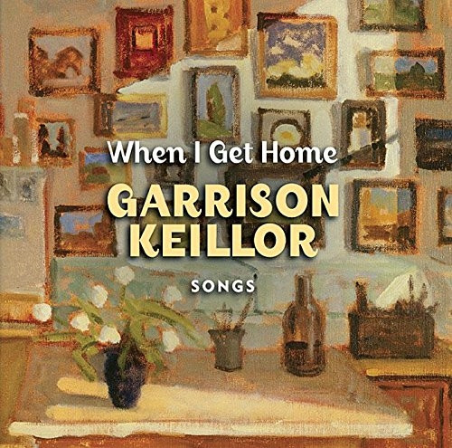 When I Get Home - Songs by Garrison Keillor & Guy's All Star Shoe Band Audio