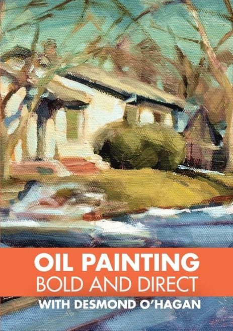 Oil Painting - Bold and Direct with Desmond O'Hagan DVD