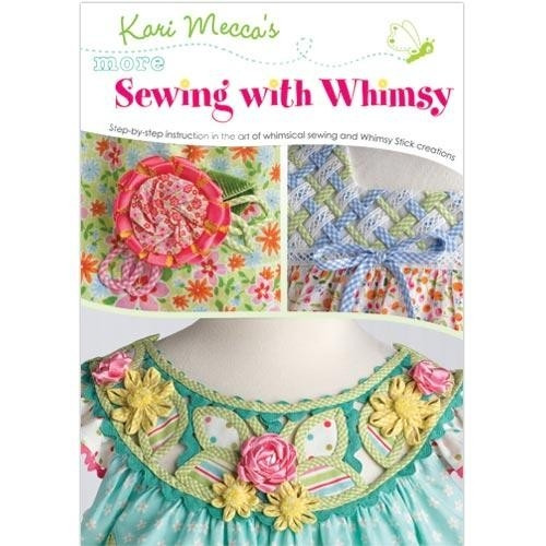 Kari Mecca's More Sewing with Whimsy DVD