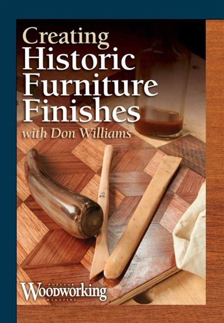 Creating Historic Furniture Finishes with Don Williams DVD