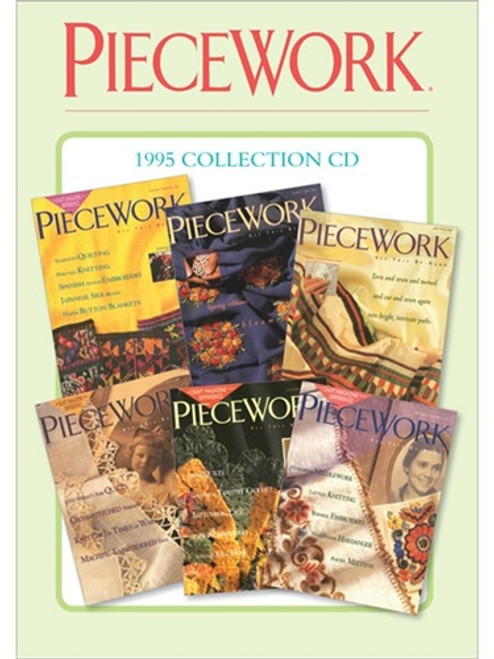 PieceWork Magazine 1995 Collection CD 6 Issues