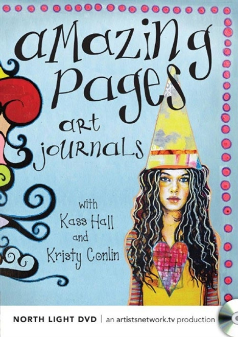 Amazing Pages - Art Journals with Kass Hall and Kristy Conlin DVD