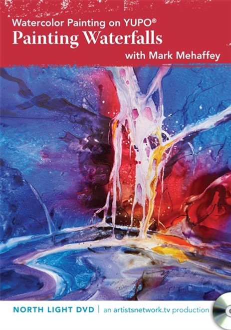 Watercolor Painting on YUPO? - Painting Waterfalls with Mark Mehaffey DVD