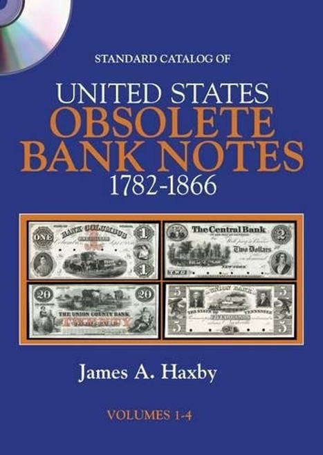 Standard Catalog of United States Obsolete Bank Notes 1782-1866 By James A. Haxby Boxed Set 4-CDs