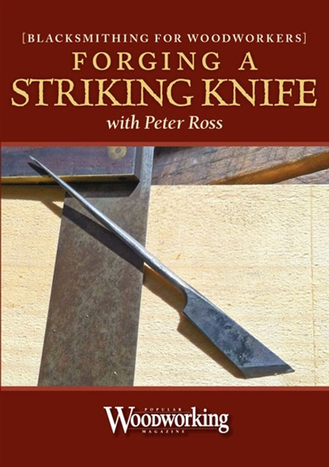 Forging A Striking Knife With Peter Ross DVD