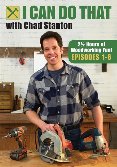 I Can Do That with Chad Stanton -  Episodes 1-6 DVD
